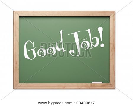 Good Job! Green Chalk Board Kudos Series on a White Background.