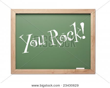You Rock! Green Chalk Board Kudos Series on a White Background.