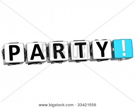 3D Party Button Click Here Block Text