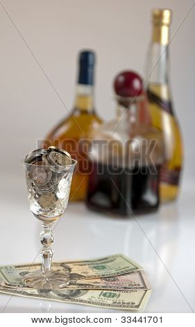Money - Dollars - And The Way Alcohol