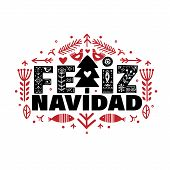 Lettering Poster Feliz Navidad In Ethnic Folk. poster