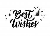 Best Wishes. Modern Calligraphy Inscription In Black Ink With Decorative Elements. Vector Illustrati poster