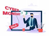 Cyber Monday Concept. A Man On A Computer Screen Speaks Into A Loudspeaker About Cyber-monday Sales. poster
