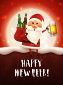 Happy New Beer Greeting Card. Vector Poster With Drunk Santa Holding Craft Beer Mug And A Sack With  poster
