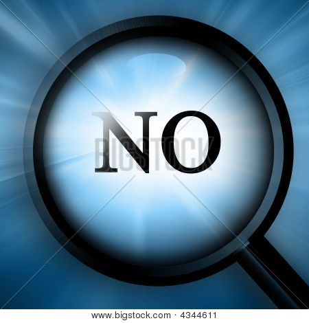 "Magnifier With Closeup Of ""no"""