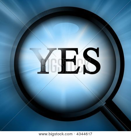 "Magnifier With Closeup Of ""yes"""