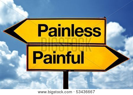 Painless Or Painful