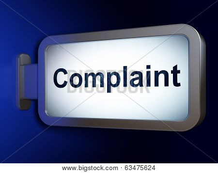 Law concept: Complaint on billboard background