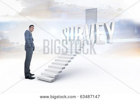 The word survey and smiling businessman standing against white steps leading to closed door