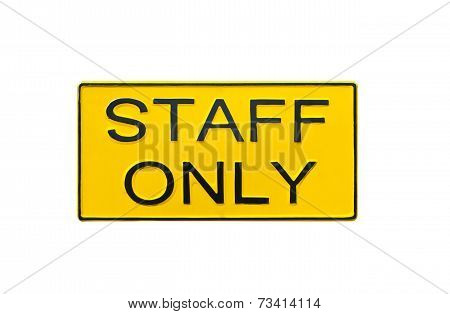 staff only sign isolated on white background.