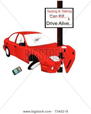 Texting and talking can Kill...  say No.....