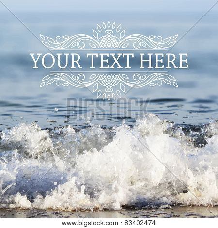 Calligraphic frame for your lettering on unfocused sea background.