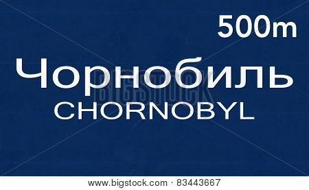 Chornobyl Chernobyl Ukraine Highway Road Sign