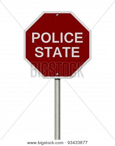 Stop Police State Road Sign