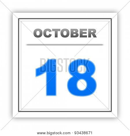October 18. Day on the calendar. 3d