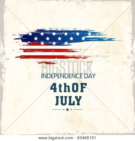 Grungy poster, banner or flyer design with national flag colors stripes for American Independence Day celebration.