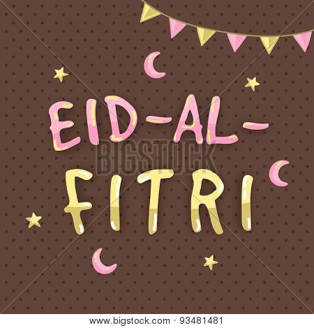 Colorful text Eid-al-Fitri on moon and stars decorated seamless brown background for muslim community festival celebration.
