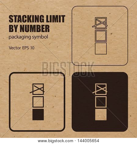 Stacking Limit by Number vector packaging symbol on vector cardboard background. Handling mark on craft paper background. Can be used on a box or packaging. Vector EPS 10.
