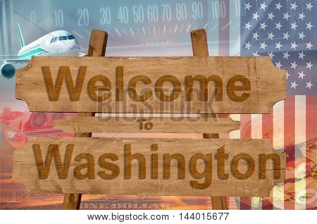 Welcome To Washington State In Usa Sign On Wood, Travell Theme