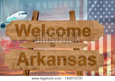 Welcome To Arkansas In Usa Sign In Wood, Travell Theme