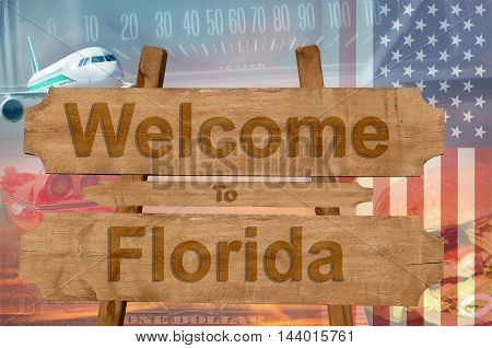Welcome To Florida In Usa Sign On Wood, Travell Theme