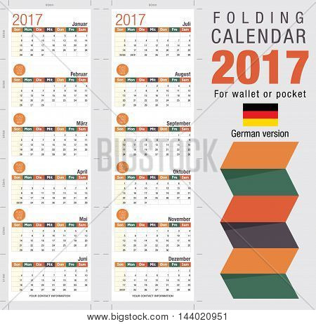 Useful foldable calendar 2017, ready for printing. Open size: 90mm x 320mm. Close size: 90mm x 55mm. File contains cutting & folding guides. German version