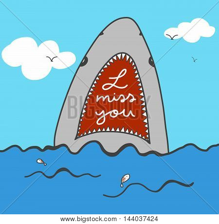 I miss you word in shark mouth and sea illustration
