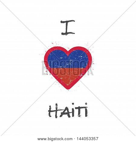 I Love Haiti T-shirt Design. Haitian Flag In The Shape Of Heart On White Background. Grunge Vector I