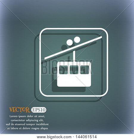 Cable Car Line Icon. On The Blue-green Abstract Background With Shadow And Space For Your Text. Vect