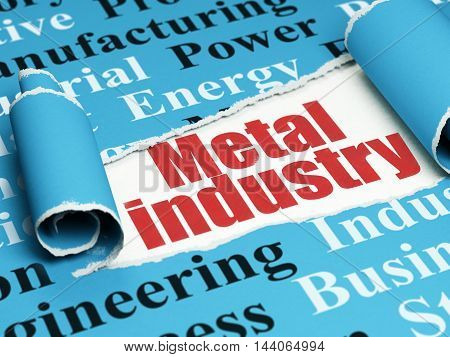 Manufacuring concept: red text Metal Industry under the curled piece of Blue torn paper with  Tag Cloud, 3D rendering