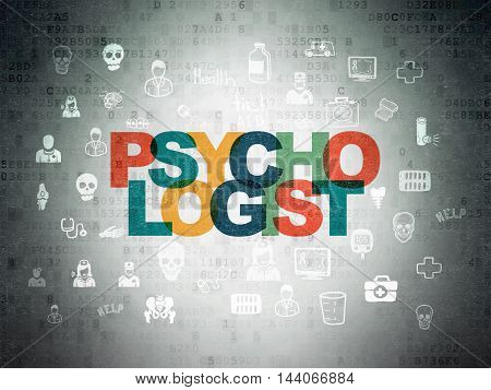 Health concept: Painted multicolor text Psychologist on Digital Data Paper background with  Hand Drawn Medicine Icons