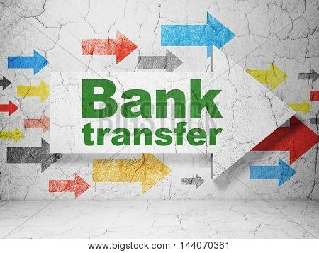 Banking concept:  arrow with Bank Transfer on grunge textured concrete wall background, 3D rendering