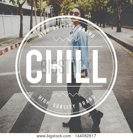 Chill Chic Cool Creative Fashion Fresh Inspire Concept
