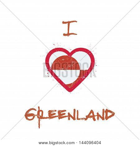 I Love Greenland T-shirt Design. Greenlandic Flag In The Shape Of Heart On White Background. Grunge