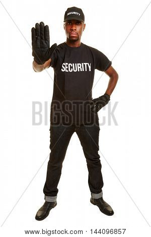 Security guard showing stop with his raised hand
