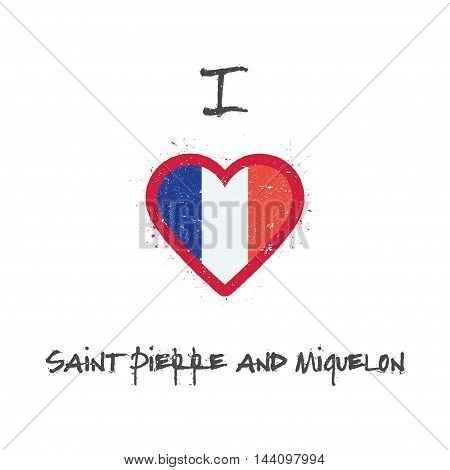 I Love Saint Pierre And Miquelon T-shirt Design. French Flag In The Shape Of Heart On White Backgrou