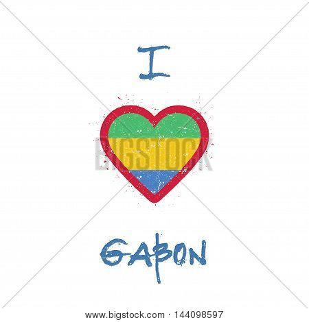 I Love Gabon T-shirt Design. Gabonese Flag In The Shape Of Heart On White Background. Grunge Vector