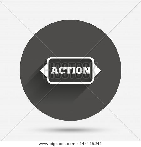 Action sign icon. Motivation button with arrow. Circle flat button with shadow. Vector