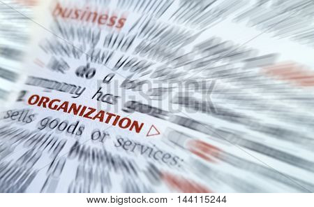 Definition of the dictionary word of Organization. Business concept .