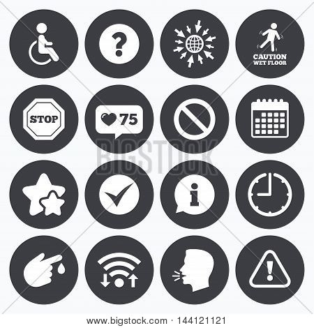 Calendar, wifi and clock symbols. Like counter, stars symbols. Attention caution icons. Question mark and information signs. Injury and disabled person symbols. Talking head, go to web symbols. Vector