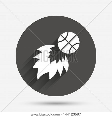 Basketball fireball sign icon. Sport symbol. Circle flat button with shadow. Vector