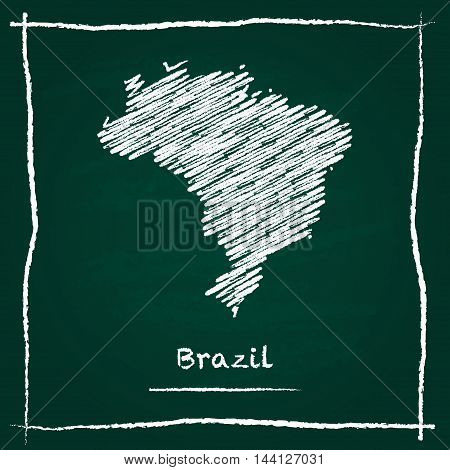 Brazil Outline Vector Map Hand Drawn With Chalk On A Green Blackboard. Chalkboard Scribble In Childi