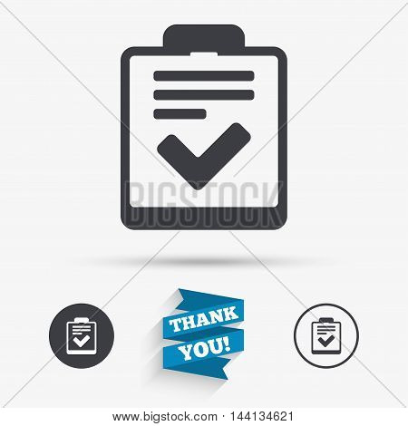 Checklist sign icon. Control list symbol. Survey poll or questionnaire feedback form. Flat icons. Buttons with icons. Thank you ribbon. Vector