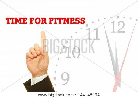 Businessman hand writing TIME FOR FITNESS message on a transparent wipe board.