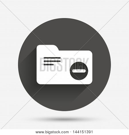 Delete document folder sign. Accounting binder symbol. Bookkeeping management. Circle flat button with shadow. Vector