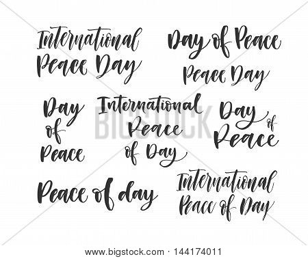 Collection of International Peace of day lettering. Hand drawn olives branches. Ink illustration. Modern brush calligraphy. Isolated on white background.