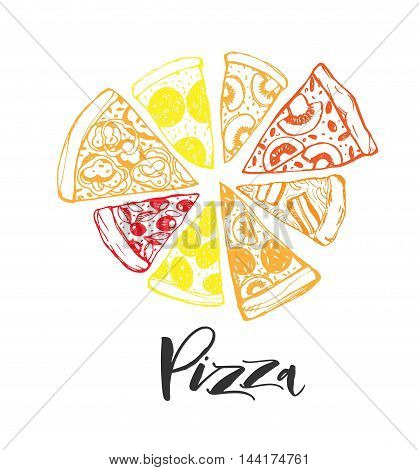 Poster with Pizza. Hand drawn slice of pizza. Ink illustration. Modern brush calligraphy. Isolated on white background.