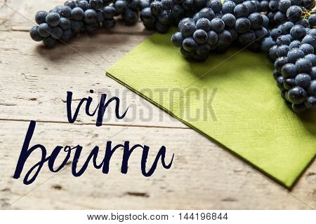 Blue Grapes On Wooden Table, French Text, Concept Federweisser