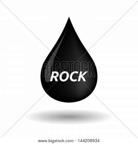 Isolated Oil Drop Icon With    The Text Rock