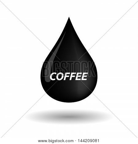 Isolated Oil Drop Icon With    The Text Coffee
